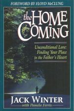 The Homecoming, Unconditional Love-Jack Winter-9781576580042