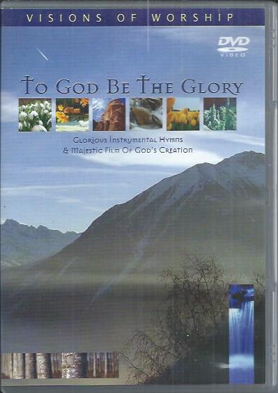 To God Be The Glory-Vision Of Worship-5038508007509