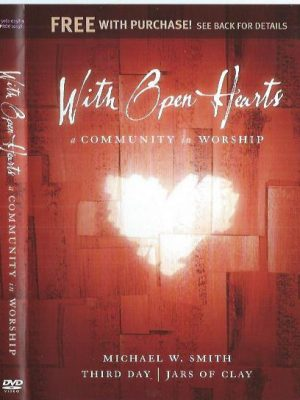 With Open Hearts A Community In Worship-8713542006608