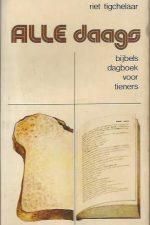 Alle daags, bijbels dagboek voor tieners-Riet Tigchelaar-9023915070