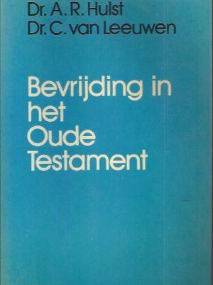 Bevrijding in het Oude Testament-A.R. Hulst, C. van Leeuwen-9024203783