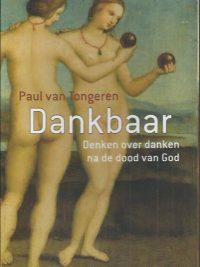 Dankbaar denken over danken na de dood van God-Paul van Tongeren-9789086871797