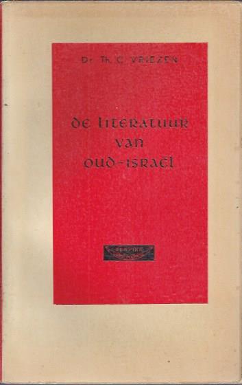 De literatuur van Oud-Israel-Dr. Th.C. Vriezen-2e druk