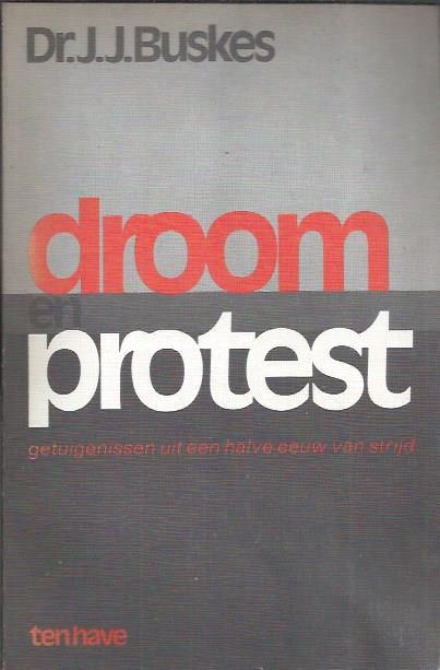 Droom en protest-J.J. Buskes-9025940552
