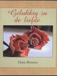 Gelukkig in de liefde-Hans Bouma-9043508780-9789043508780