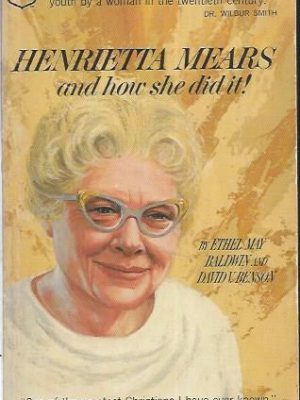 Henrietta Mears and How She Did It-0830700188