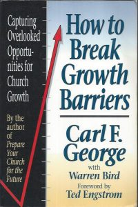 How to break growth barriers-Carl F. George with Warren Bird-0801038537-9780801038532