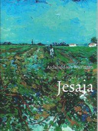 Jesaja-Belichting van een bijbelboek-Archibald van Wieringen-9789061731399