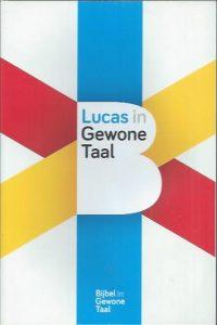 Lucas in Gewone Taal-Nederlands Bijbelgenootschap-9789089121028