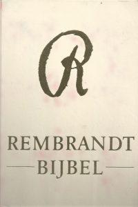 Rembrandt Bijbel dat is de gansche Heilige Schrift 9094007223 9789094007225