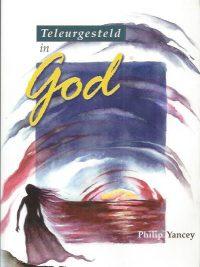 Teleurgesteld in God-Philip Yancey-9789063531676-2e druk