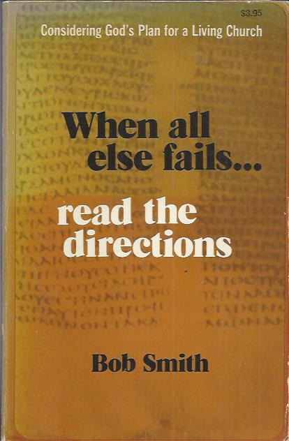 When all else fails-Robert W. Smith-0876809859