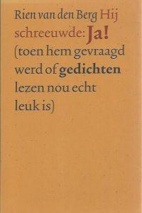 Hij schreeuwde Ja-Rien van den Berg-ISSN 13830481
