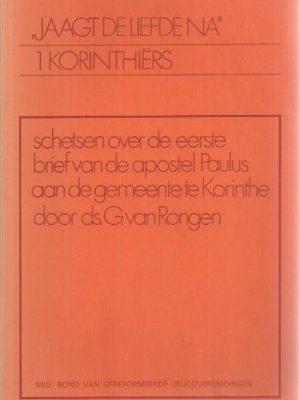 Jaagt de liefde na-1 Korinthiers-ds. G. van Rongen