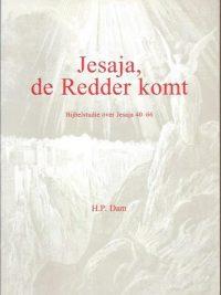 Jesaja, de Redder komt-H.P. Dam-905560027X