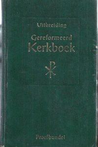 Uitbreiding Gereformeerd Kerkboek-Proefbundel