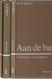 Aan de basis, handboek voor de bijbelles op de basisschool-Dr. J. Bijlsma-3 delen