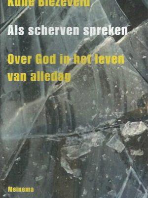 Als scherven spreken-Kune Biezeveld-9789021142159
