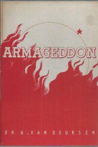 Armageddon-de groote eindstrijd der volkeren-Dr. A. van Deursen