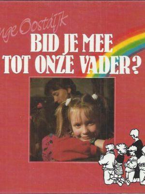 Bid je mee tot onze Vader-Inge de Visser-Oostdijk-9060158091