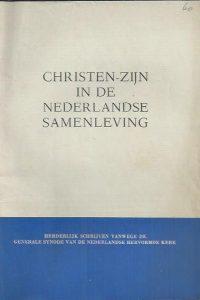 Christen-zijn in de Nederlandse samenleving_herderlijk schrijven van de generale synode van de Nederlandse Hervormde Kerk