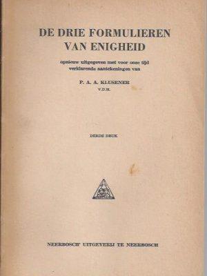 De Drie Formulieren van Enigheid-P.A.A. Klusener-3e druk 1958