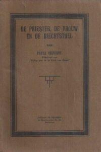 De Priester, de vrouw en de biechtstoel-Pater Chiniquy