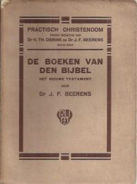 De boeken van den Bijbel, het Nieuwe Testament-J.F. Beerens