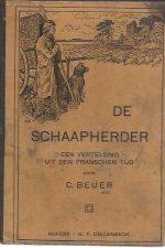 De schaapherder, een vertelling uit den Franschen tijd-C. Beijer