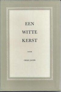 Een Witte Kerst-Okke Jager-3e druk