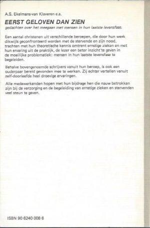 Eerst geloven dan zien-A.S. Ekelmans-Van Klaveren-9062400086_B