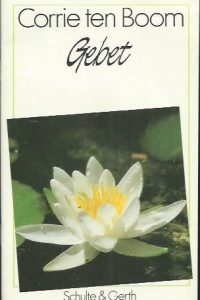 Gebet, Corrie Ten Boom-3894370149-Schulte und Gerth