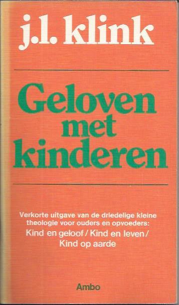 Genoeg Geloven met kinderen - J.L. Klink - Tweedehands Christelijke boeken &ZZ63