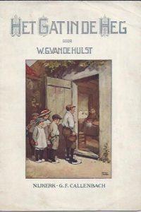 Het Gat in de Heg-W.G. van de Hulst-1e druk
