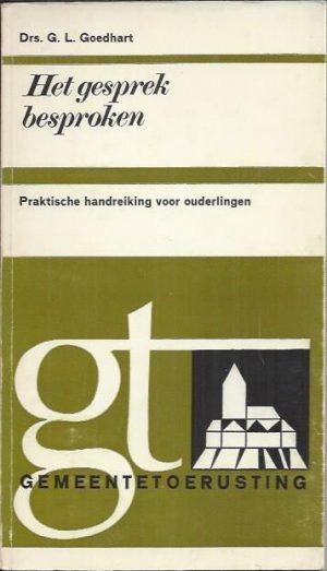 Het gesprek besproken-Dr. G.L. Goedhart-9024232783-2e druk
