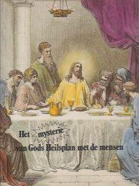 Het mysterie van Gods Heilsplan met de mensen-Met 77 gravures in kleur van Gustav Dore