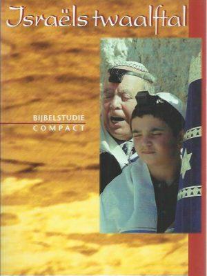 Israels twaalftal-bijbelstudie compact over Genesis 49-H. Drost-905560240X-9789055602407