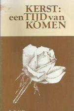 KERST, een Tijd van Komen-Ds. W. Kats