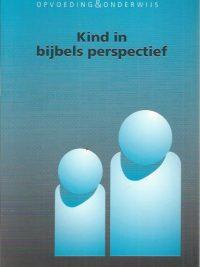 Kind in bijbels perspectief-H.J.J. Feenstra, H. Meijer, G.F. Pels-9075545169