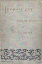 Levenslicht uit vroeger eeuwen-P.H. Hugenholtz Jr.