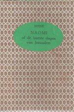 Naomi, of De laatste dagen van Jeruzalem-Irene-2e druk