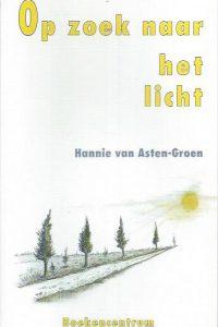 Op zoek naar het licht-Hannie van Asten-Groen-9023900480