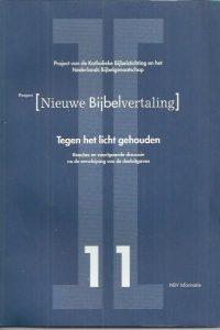 Project Nieuwe Bijbelvertaling tegen het licht gehouden-NBG 1999