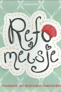 Refomeisje-Annemarie van Heijningen-Steenbergen-9789023928560