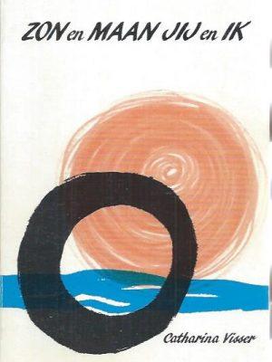 Zon en maan, jij en ik-Catharina Visser-9064161577
