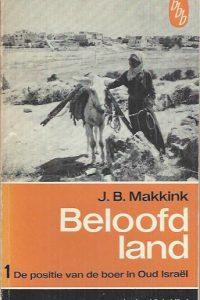 Beloofd land 1, De positie van de boer in Oud Israel-J.B. Makkink