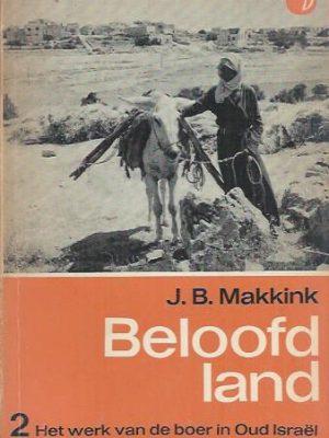 Beloofd land 2, Het werk van de boer in Oud Israel-J.B. Makkink