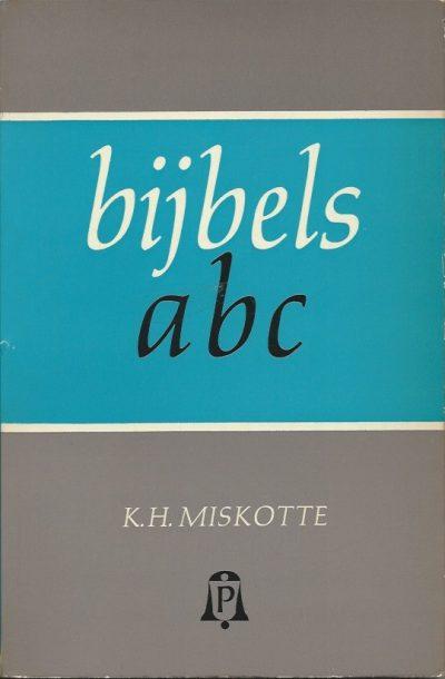 Bijbels ABC K M Miskotte Paperback 2e druk