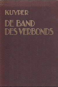 De Band des Verbonds-Dr. A. Kuyper Jr.-3e druk