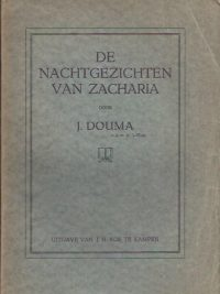 De Nachtgezichten van Zacharia-J. Douma